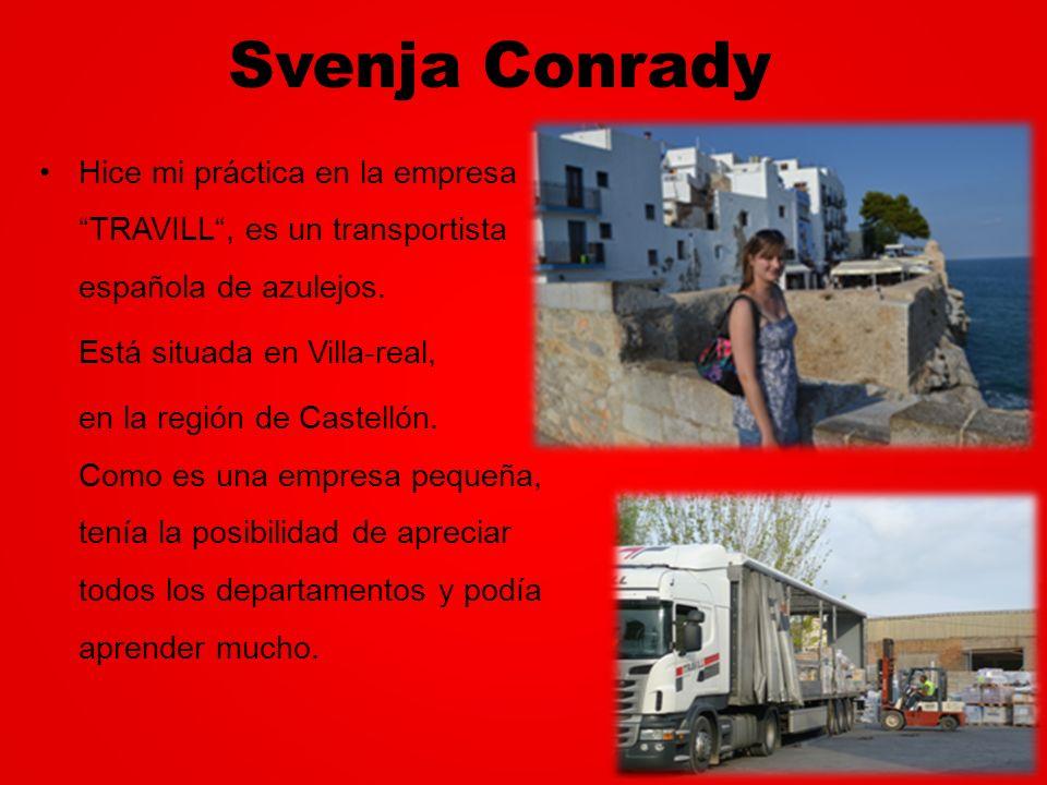 Svenja Conrady Hice mi práctica en la empresa TRAVILL , es un transportista española de azulejos.