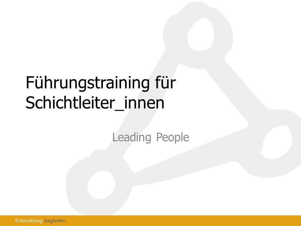 Führungstraining für Schichtleiter_innen