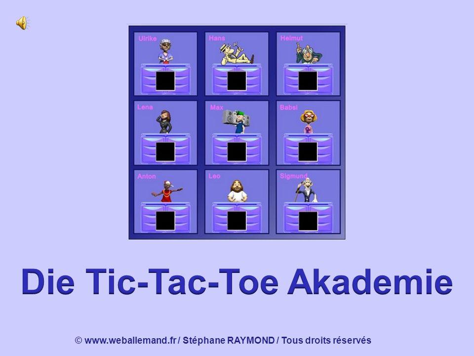 Die Tic-Tac-Toe Akademie