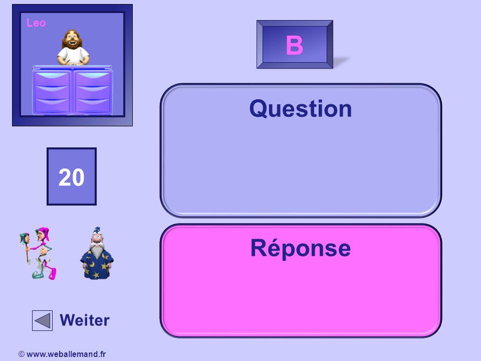 LeoB. Question. 15. 14. 13. 16. 18. 20. 19. 11. 17. 12. 10. 2. 1. 4. 3. 5. 9. 8. 7. 6. Réponse. Indice.