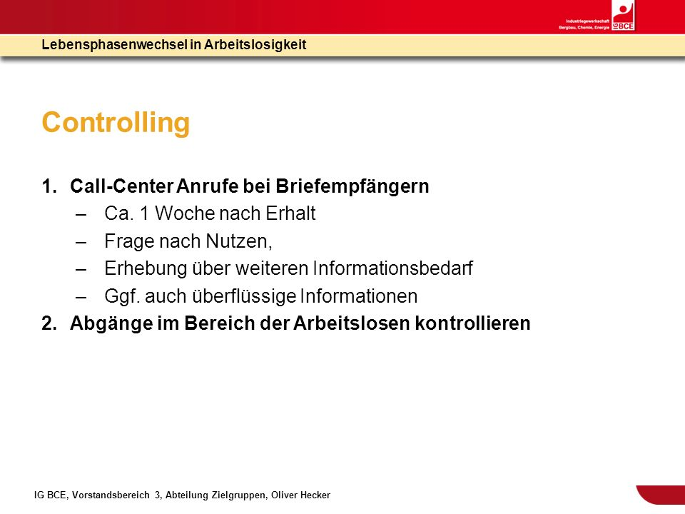 Controlling Call-Center Anrufe bei Briefempfängern
