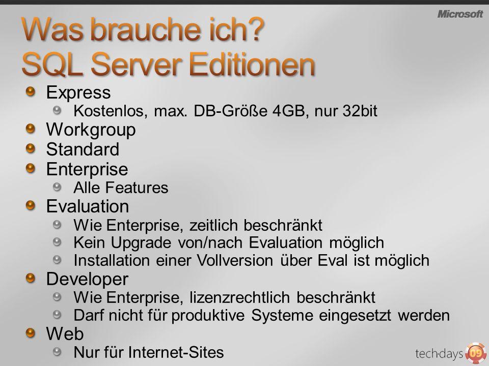 Was brauche ich SQL Server Editionen