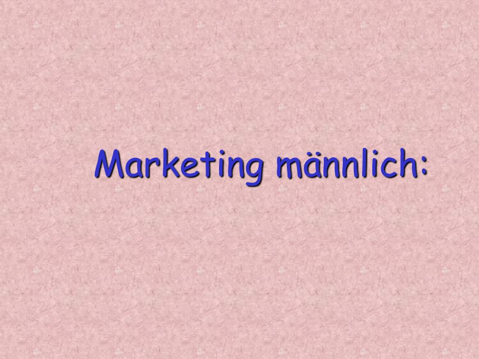 Marketing männlich: