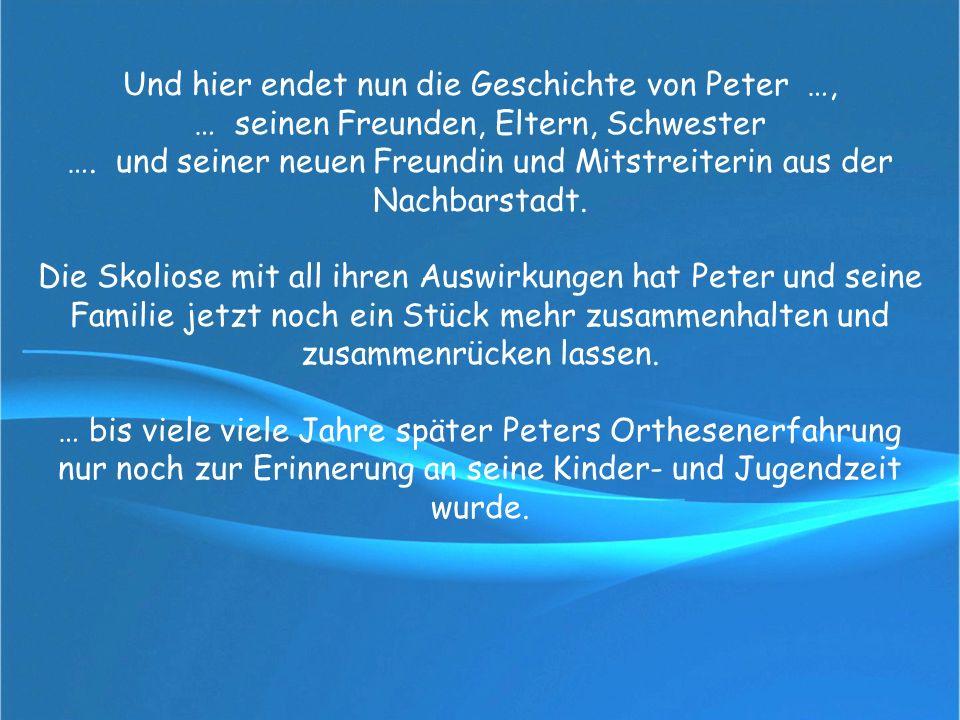 Und hier endet nun die Geschichte von Peter …,