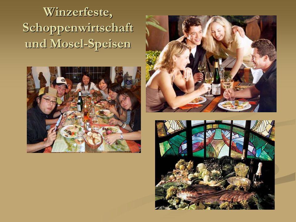 Winzerfeste, Schoppenwirtschaft und Mosel-Speisen