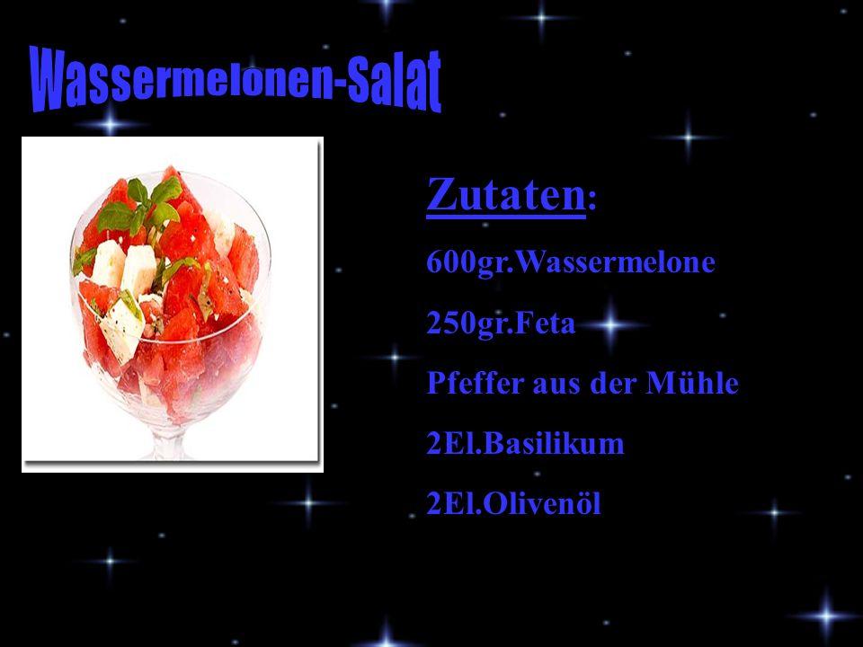 Zutaten: Wassermelonen-Salat 600gr.Wassermelone 250gr.Feta