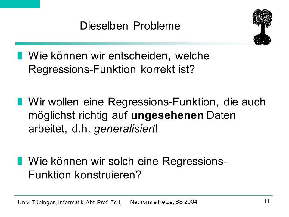 Wie können wir entscheiden, welche Regressions-Funktion korrekt ist