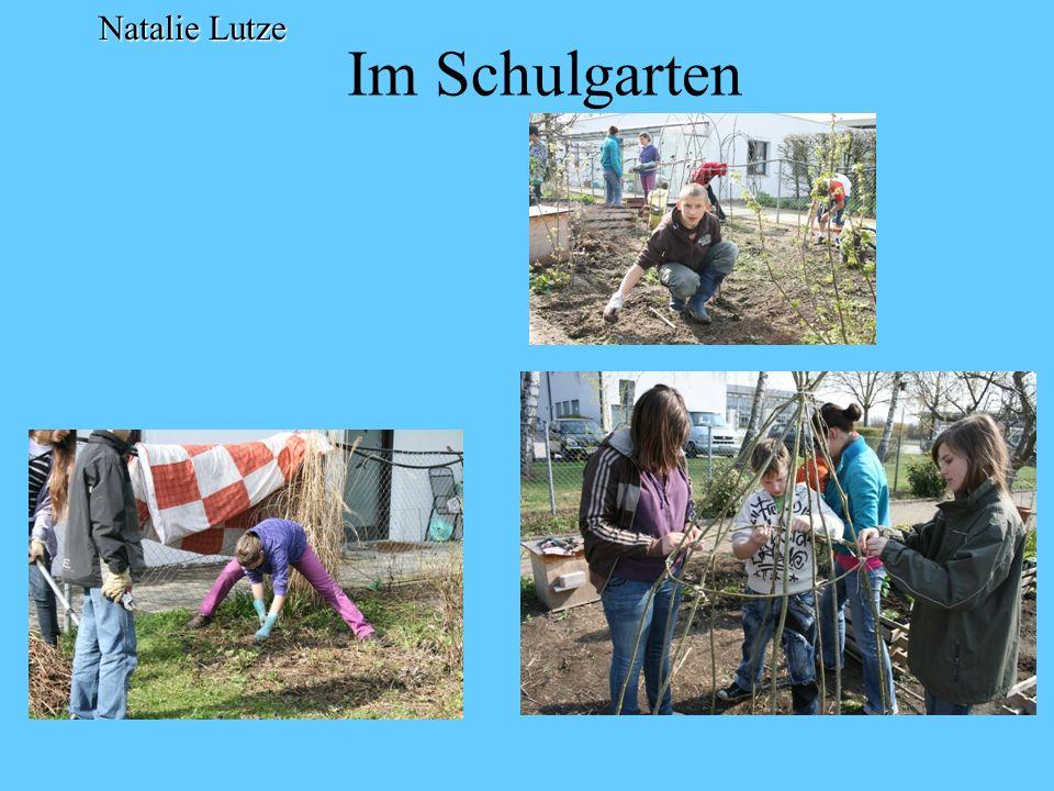 Natalie Lutze Im Schulgarten