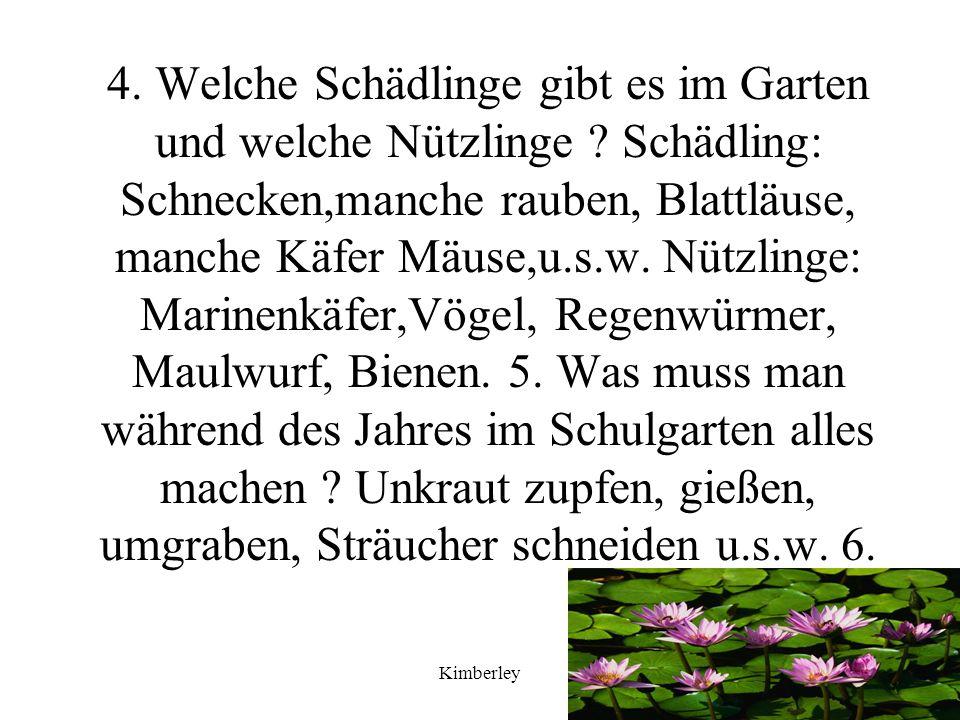 4. Welche Schädlinge gibt es im Garten und welche Nützlinge
