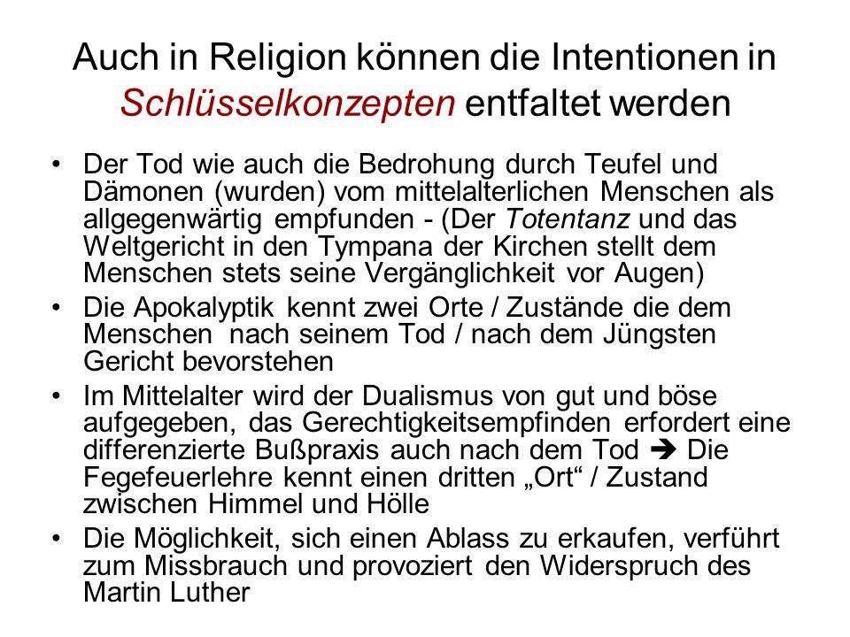 Auch in Religion können die Intentionen in Schlüsselkonzepten entfaltet werden