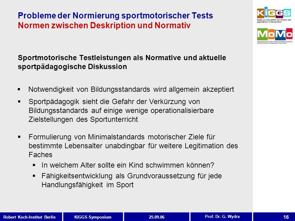 Probleme der Normierung sportmotorischer Tests Normen zwischen Deskription und Normativ
