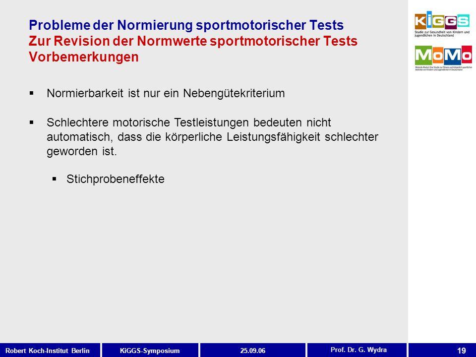 Probleme der Normierung sportmotorischer Tests Zur Revision der Normwerte sportmotorischer Tests Vorbemerkungen