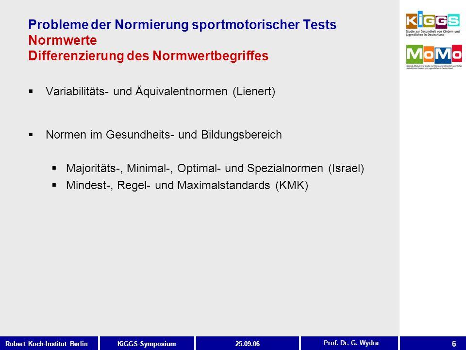 Probleme der Normierung sportmotorischer Tests Normwerte Differenzierung des Normwertbegriffes