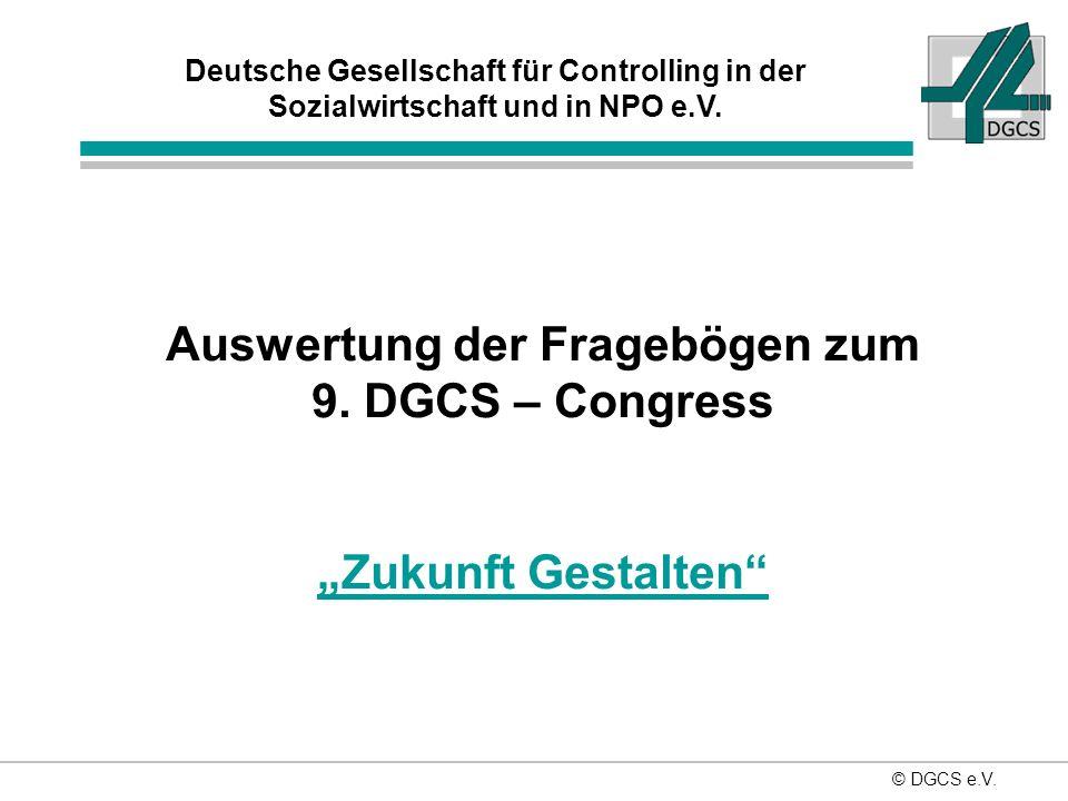 Auswertung der Fragebögen zum 9. DGCS – Congress