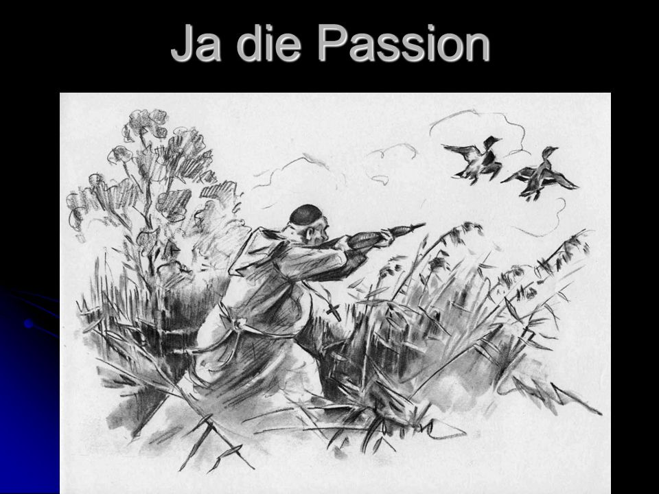 Ja die Passion