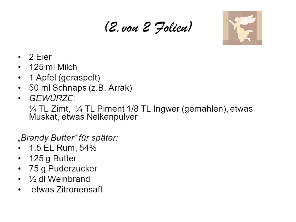 (2.von 2 Folien) 2 Eier 125 ml Milch 1 Apfel (geraspelt)
