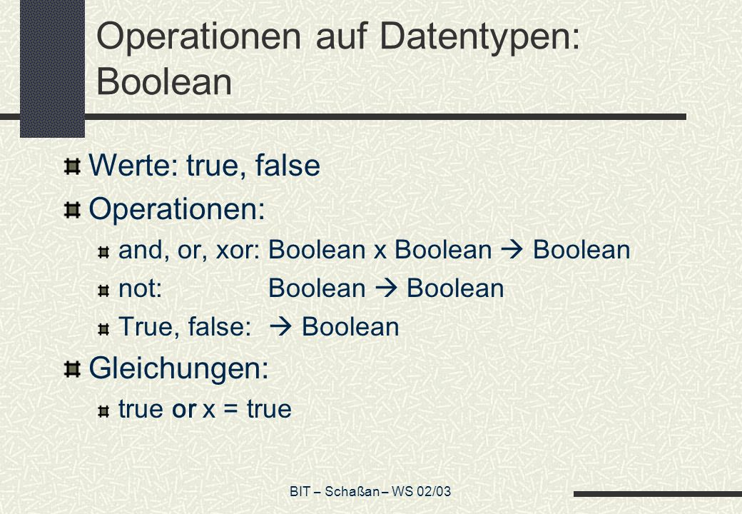 Operationen auf Datentypen: Boolean