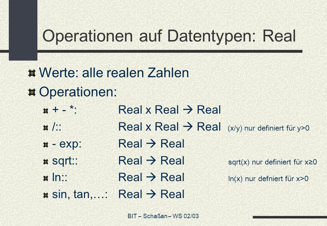 Operationen auf Datentypen: Real