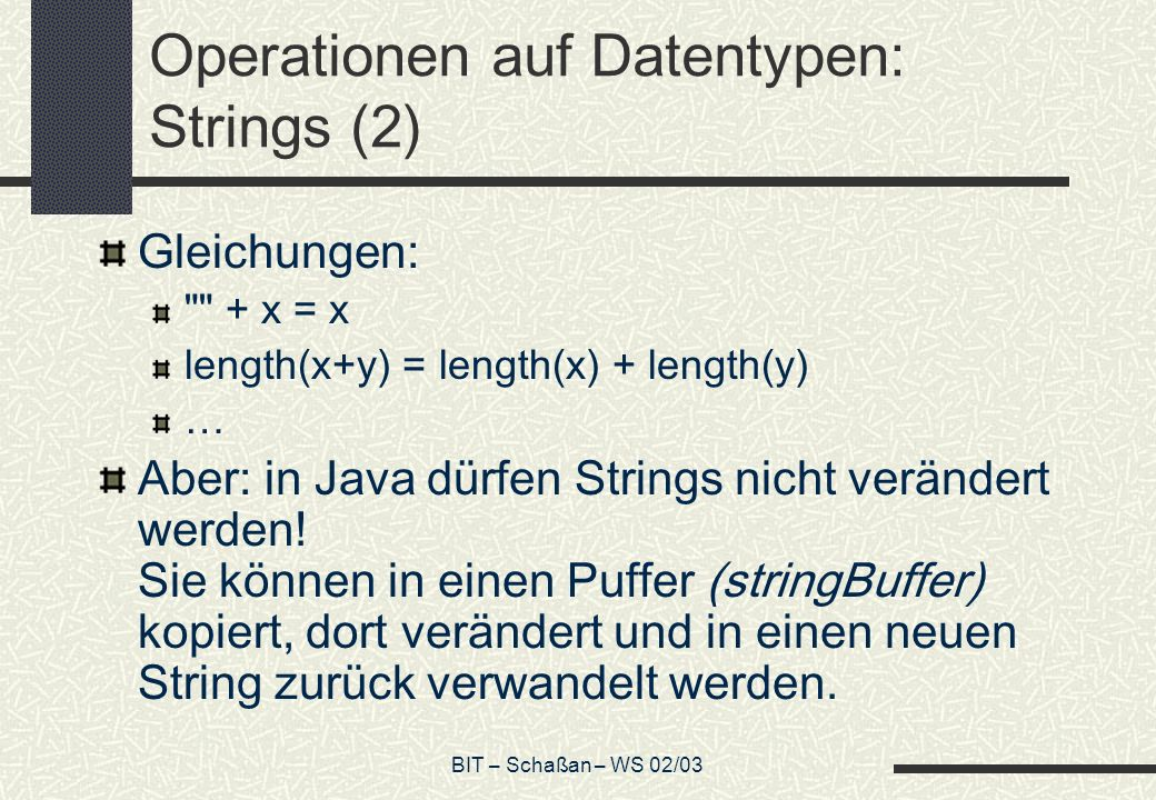 Operationen auf Datentypen: Strings (2)