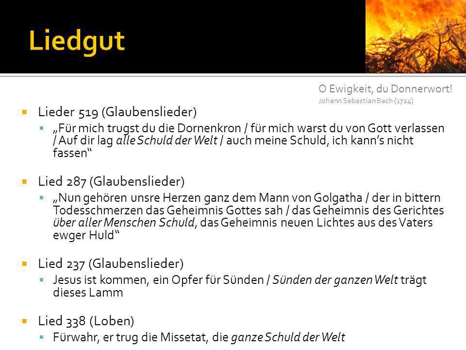 Liedgut Lieder 519 (Glaubenslieder) Lied 287 (Glaubenslieder)