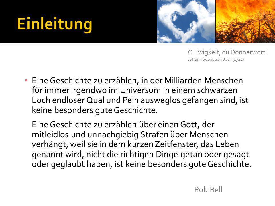 Einleitung O Ewigkeit, du Donnerwort! Johann Sebastian Bach (1724)