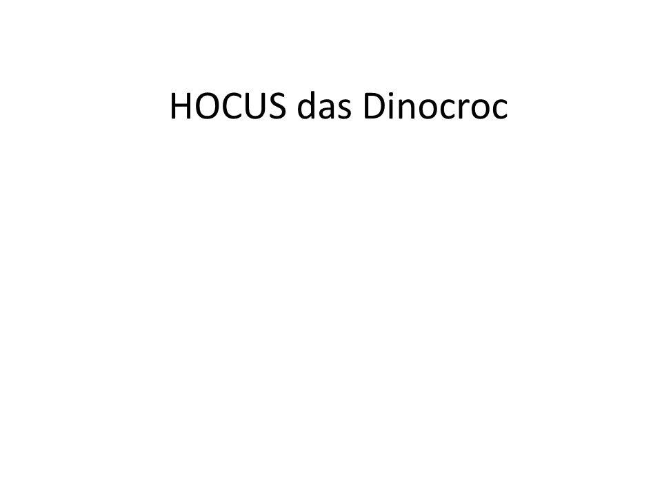 HOCUS das Dinocroc