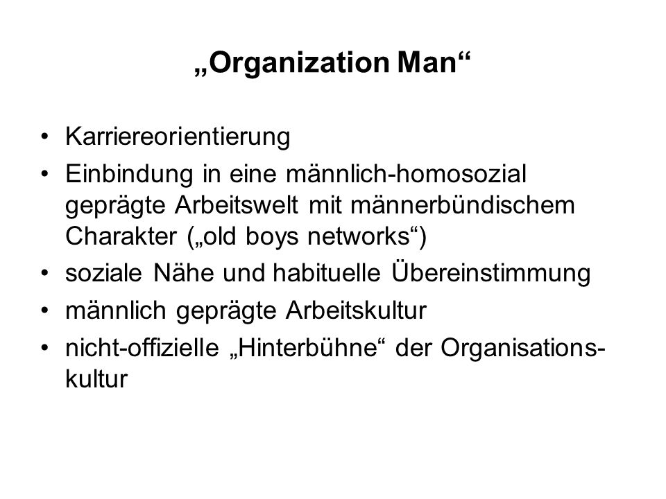 """Organization Man Karriereorientierung"