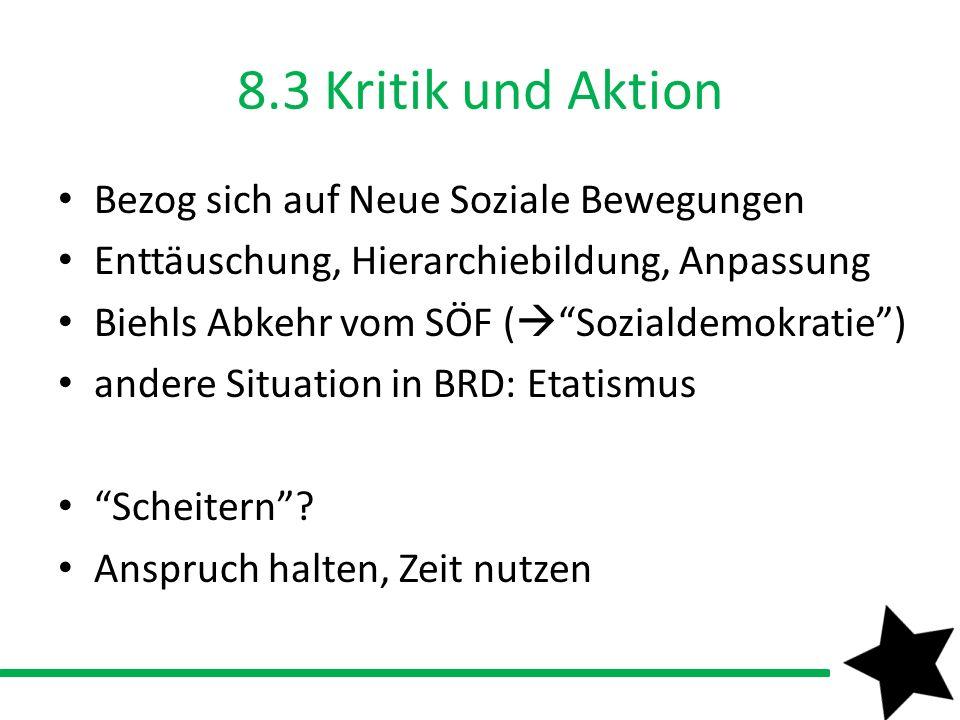 8.3 Kritik und Aktion Bezog sich auf Neue Soziale Bewegungen