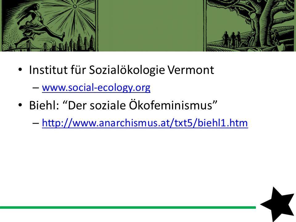 Institut für Sozialökologie Vermont Biehl: Der soziale Ökofeminismus