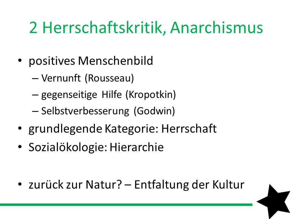 2 Herrschaftskritik, Anarchismus