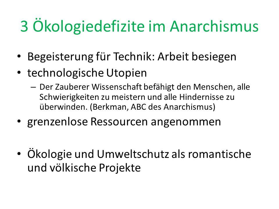 3 Ökologiedefizite im Anarchismus