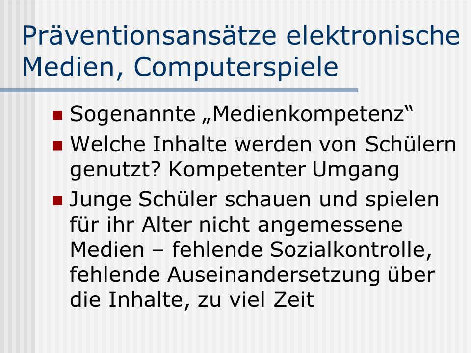 Präventionsansätze elektronische Medien, Computerspiele