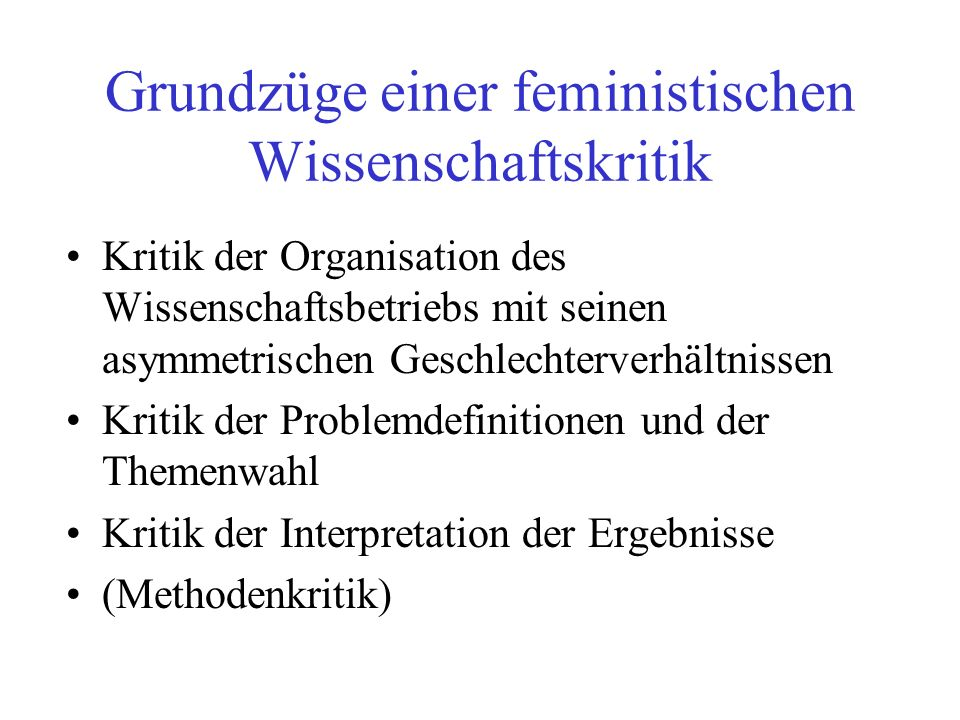 Grundzüge einer feministischen Wissenschaftskritik