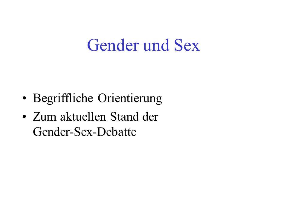 Gender und Sex Begriffliche Orientierung