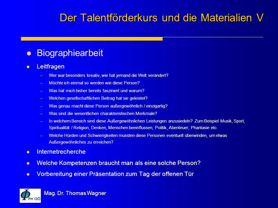 Der Talentförderkurs und die Materialien V