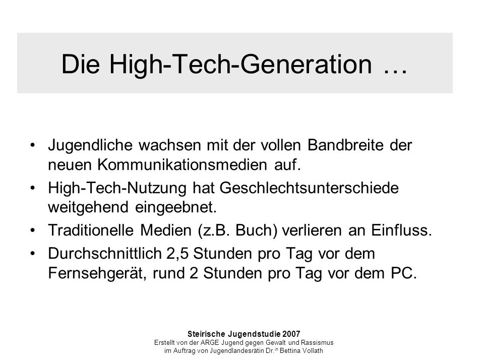 Die High-Tech-Generation …