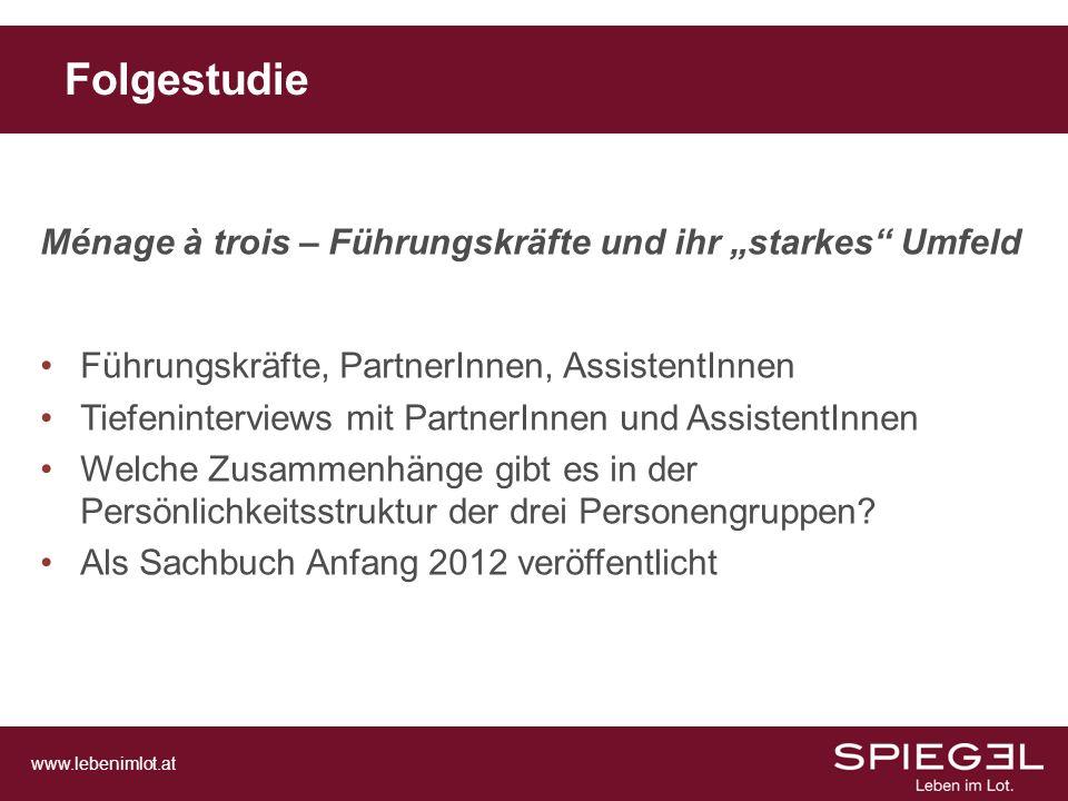 """Folgestudie Ménage à trois – Führungskräfte und ihr """"starkes Umfeld"""