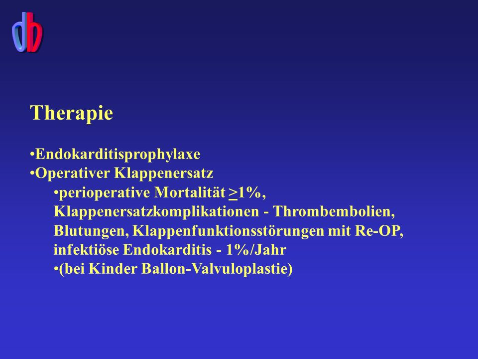 Therapie Endokarditisprophylaxe Operativer Klappenersatz