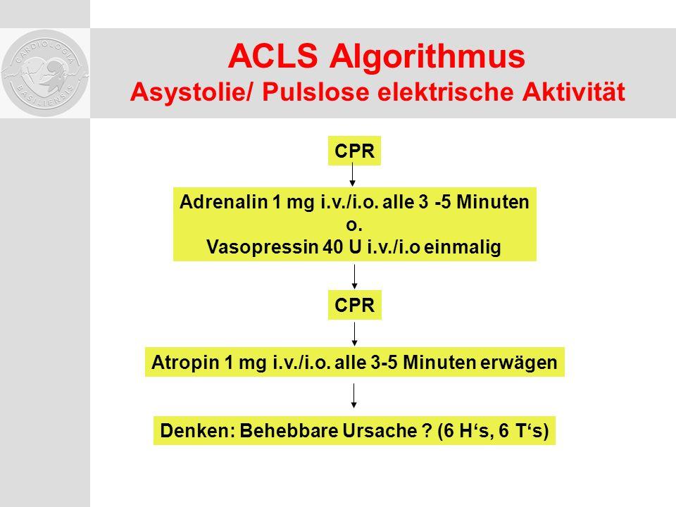 ACLS Algorithmus Asystolie/ Pulslose elektrische Aktivität