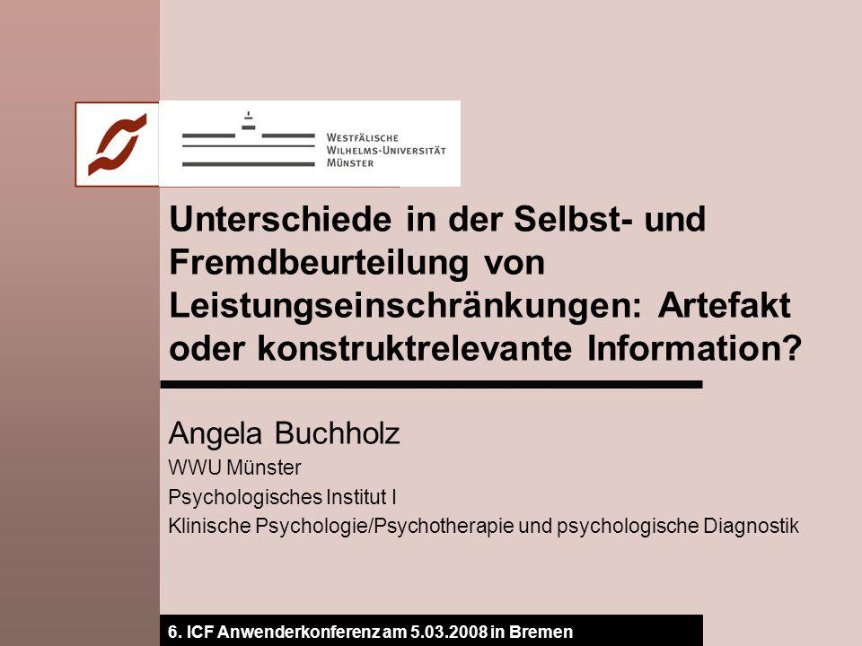 Unterschiede in der Selbst- und Fremdbeurteilung von Leistungseinschränkungen: Artefakt oder konstruktrelevante Information