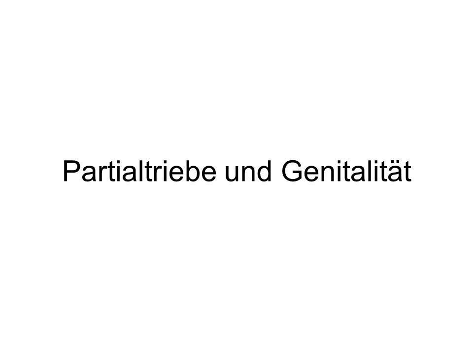 Partialtriebe und Genitalität