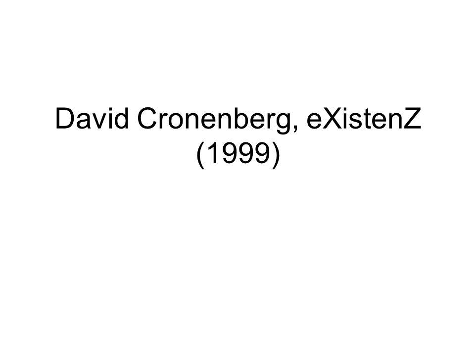 David Cronenberg, eXistenZ (1999)