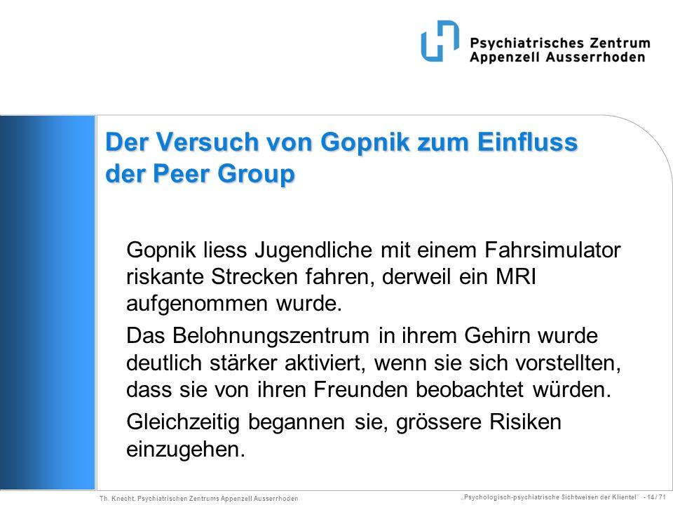 Der Versuch von Gopnik zum Einfluss der Peer Group