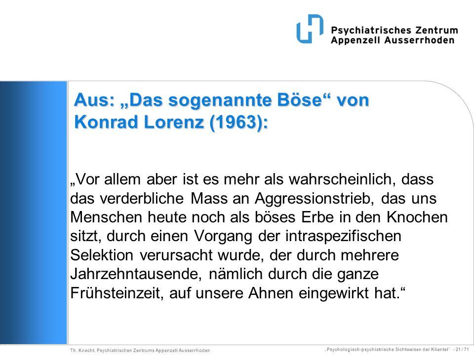 """Aus: """"Das sogenannte Böse von Konrad Lorenz (1963):"""