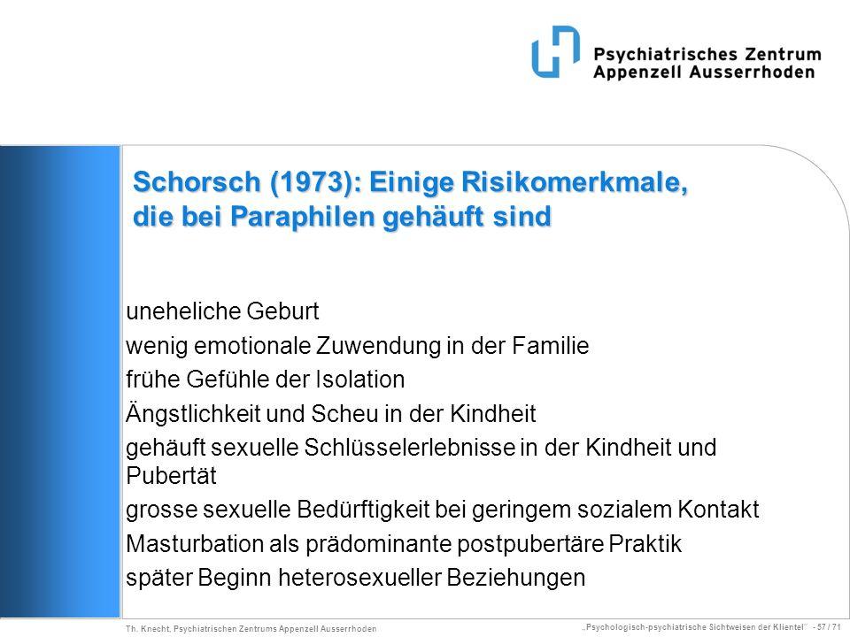 Schorsch (1973): Einige Risikomerkmale, die bei Paraphilen gehäuft sind