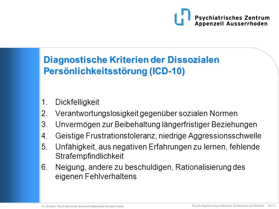 Diagnostische Kriterien der Dissozialen Persönlichkeitsstörung (ICD-10)