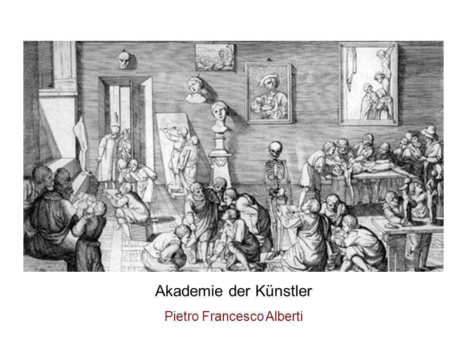 Akademie der Künstler Pietro Francesco Alberti