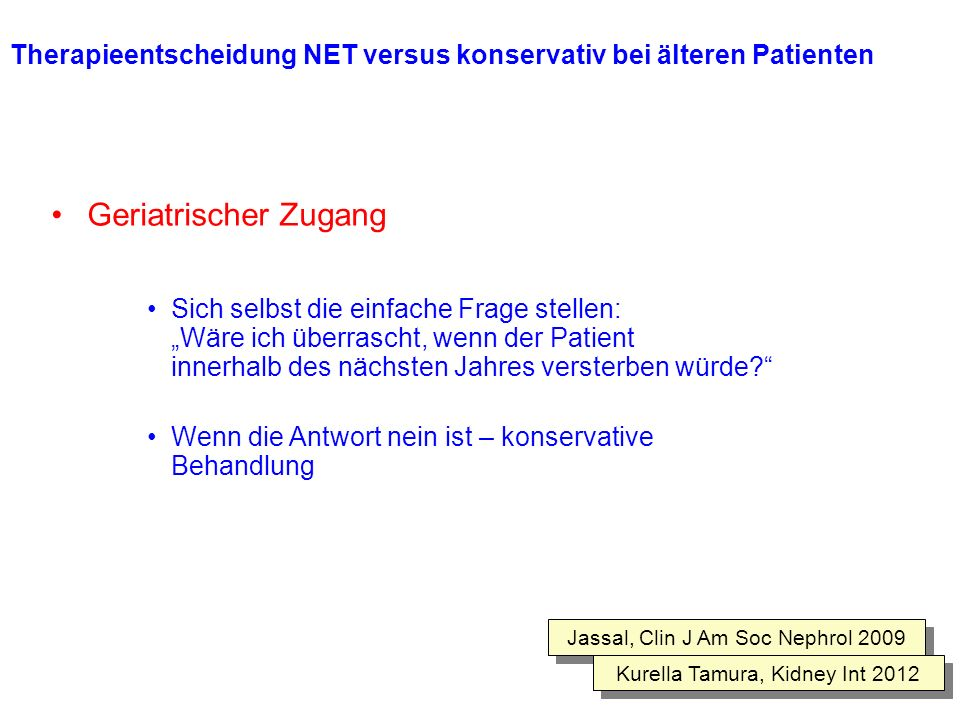 Therapieentscheidung NET versus konservativ bei älteren Patienten