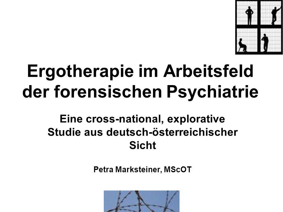 Ergotherapie im Arbeitsfeld der forensischen Psychiatrie