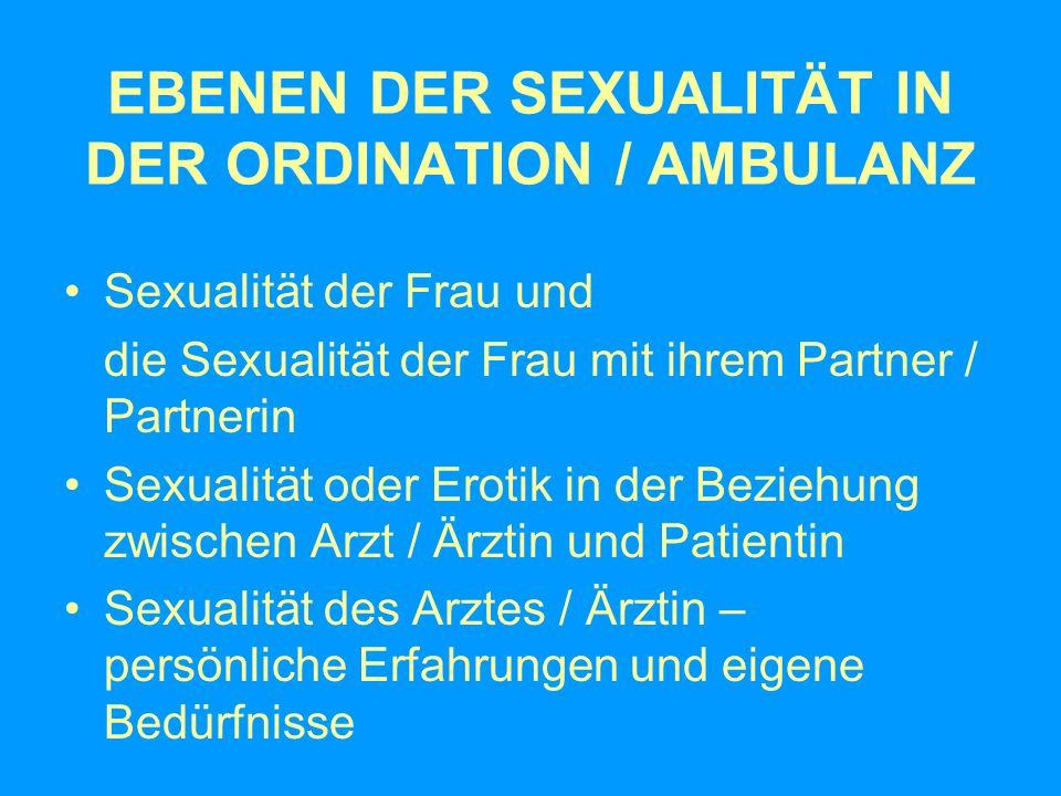 EBENEN DER SEXUALITÄT IN DER ORDINATION / AMBULANZ